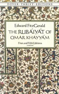 The Rubáyát of Omar Khayyám