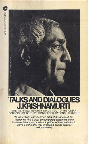 Talks and Dialogues with J Krishnamurti