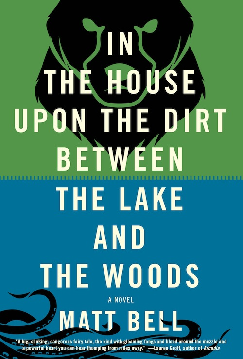 In the House Upon the Dirt Between the Lake and the Woods