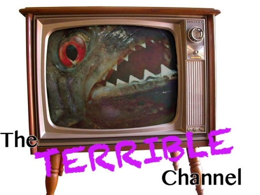 The Terrible Channel