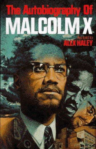 The AutobiographyOf Malcolm X