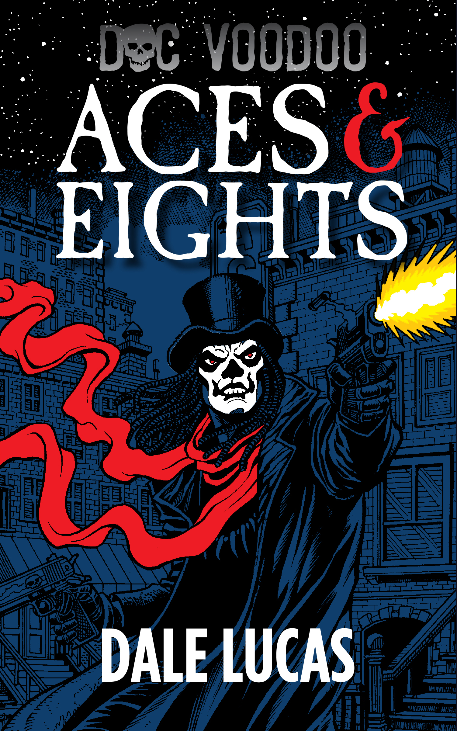 Doc Voodoo Aces and Eights