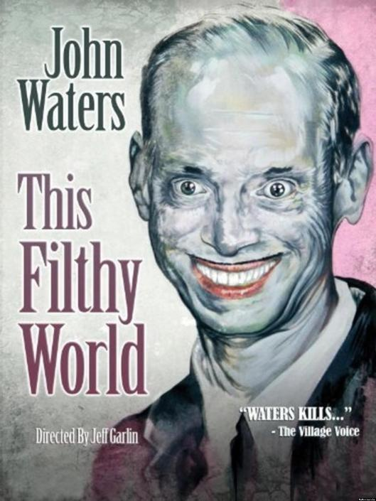 John-Waters-This-Filthy-World