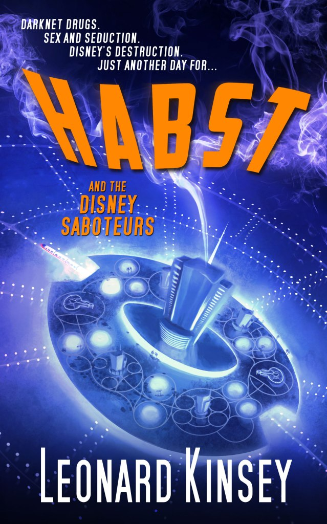 Habst and the Disney Saboteurs