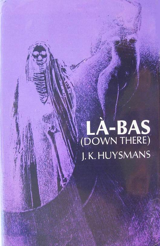 La Bas by JK Huysmans