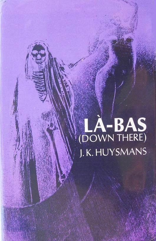 La Bas by JK Huysmans