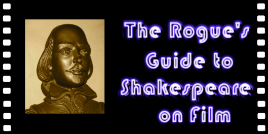 Rogues Guide to Shakes on Film 3