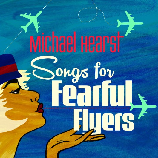 Songs for Fearful Flyers