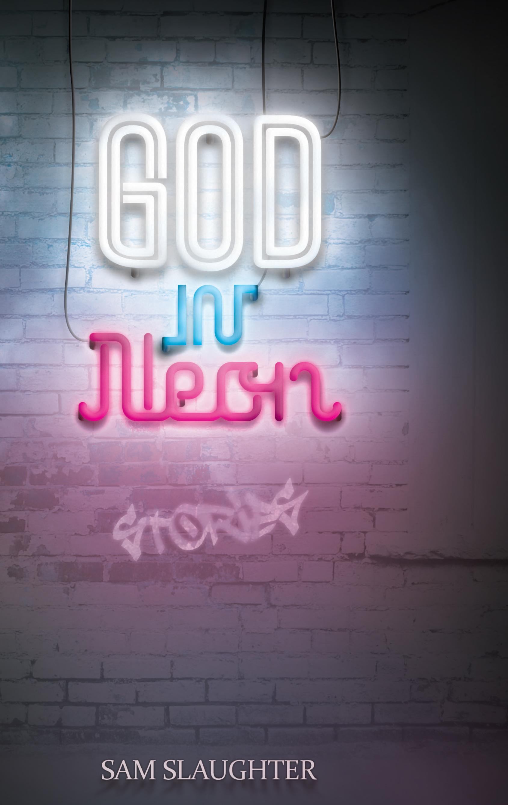 God in Neon