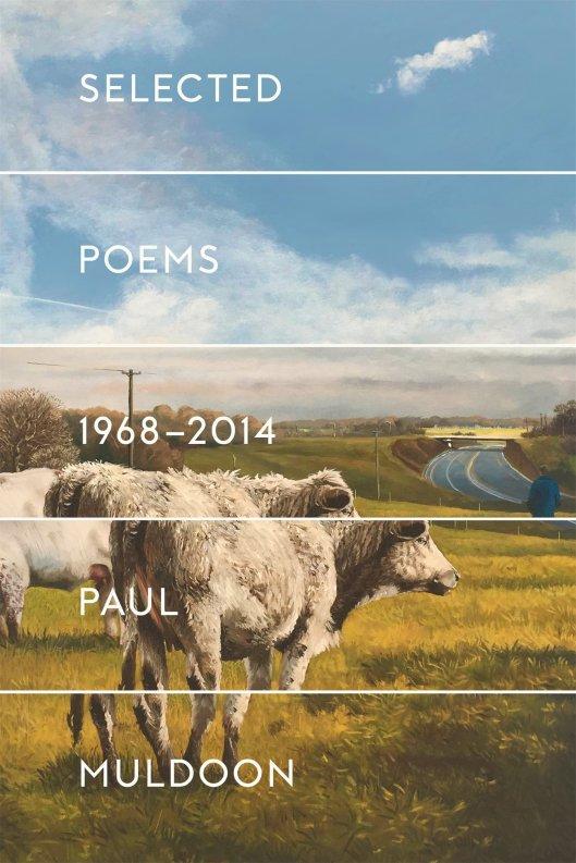 Paul Muldoon Selected Poems