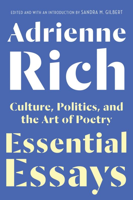 Adrienne Rich Essential Essays