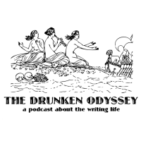 The Drunken Odyssey A Podcast About The Writing Life