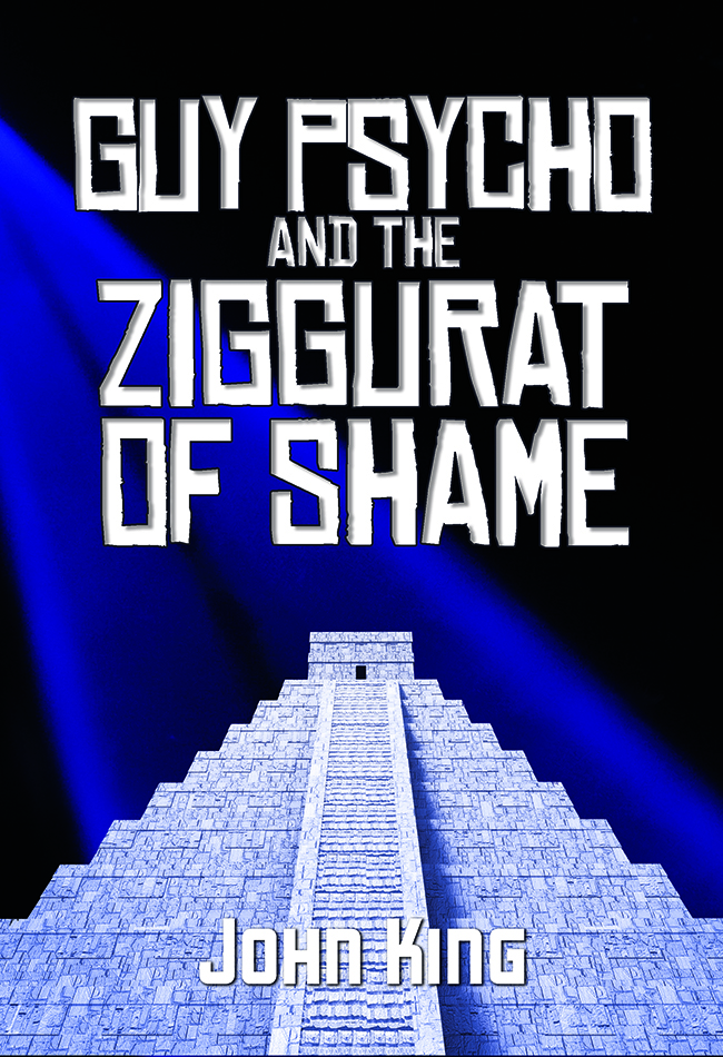 Guy Psycho and the Ziggurat of Shame