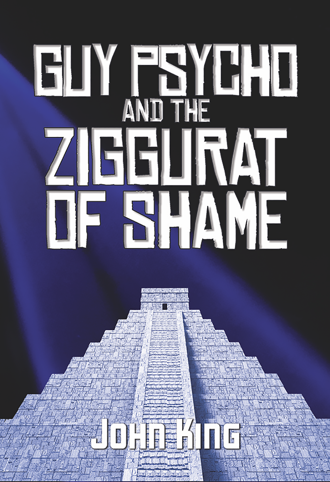 Guy Psycho and the Ziggurat of Shame Cover